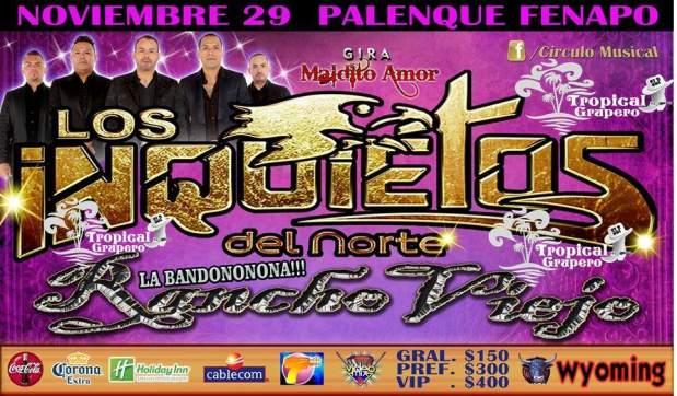 Los Inquietos del Norte y Banda Rancho Viejo @ Palenque de la Fenapo