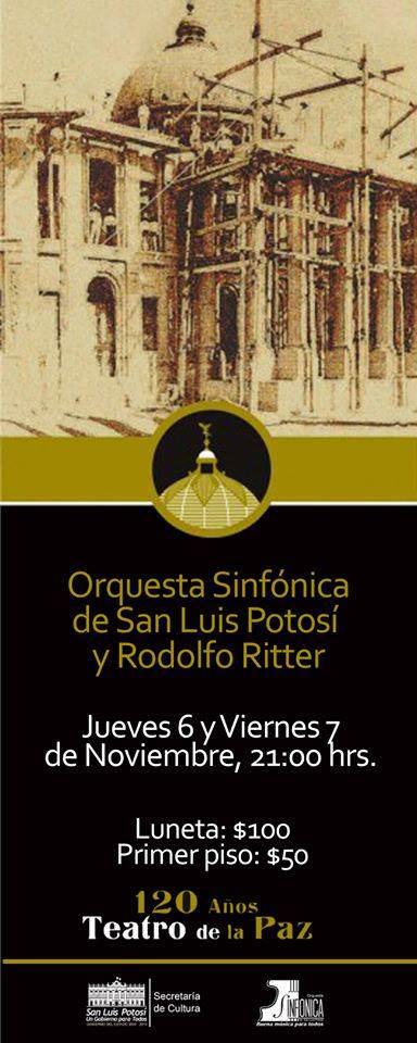 OSSLP y Rodolfo Ritter celebrando 120 años del Teatro de la Paz @ Teatro de la Paz | San Luis Potosí | San Luis Potosí | México
