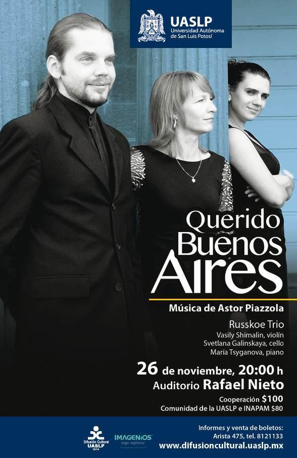 Querido Buenos Aires @ Auditorio Rafael Nieto | San Luis Potosí | San Luis Potosí | México