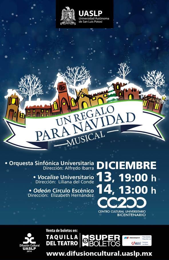 Un regalo para navidad (musical)  @ Centro Cultural Universitario Bicentenario