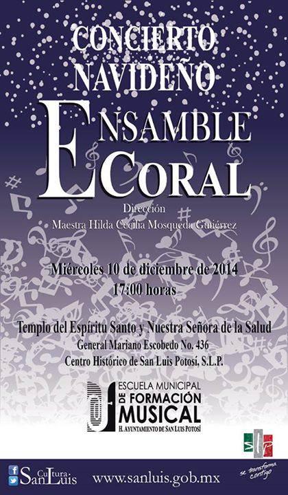 Concierto Navideño Ensamble Coral @ Templo del Espíritu Santo y Nuestra Señora de la Salud | San Luis Potosí | San Luis Potosí | México