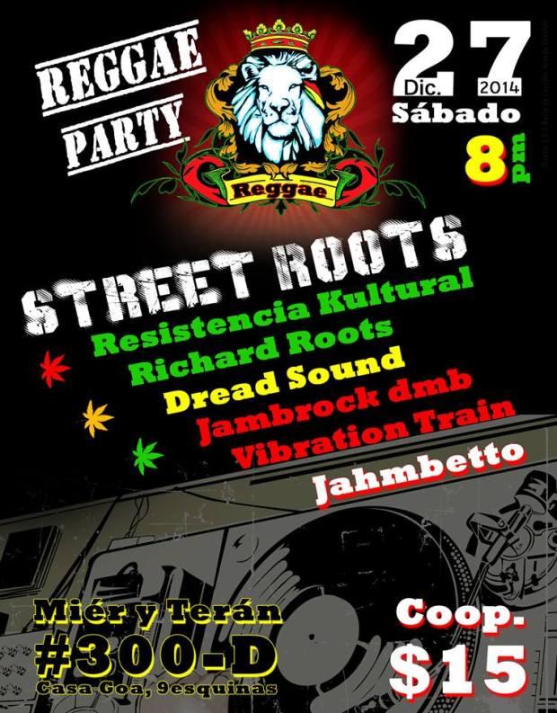 La última de reggae 2014 @ Casa Goa | San Luis Potosí | San Luis Potosí | México