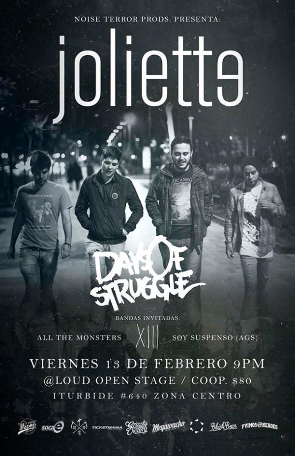 Joliette  / Days Of Struggle en San Luis Potosí @ Loud Open Stage