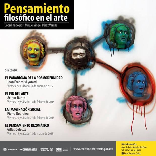 Pensamiento Filosófico del Arte @ Centro de las Artes de San Luis Potosí