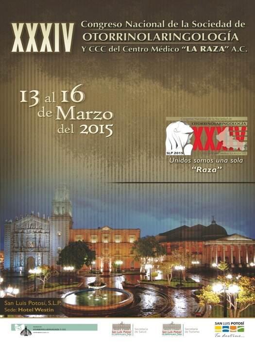 XXXIV Congreso Nacional de la Sociedad de Otorrinolaringología @ Hotel Westin | San Luis Potosí | San Luis Potosí | México