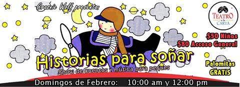 Historias para soñar @ Teatro a la Carta | San Luis Potosí | San Luis Potosí | México