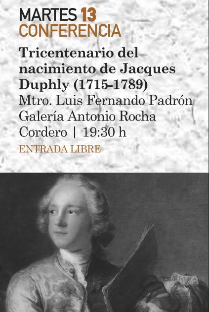 Tricentenario del nacimiento de Jacques Duphly @ Instituto Potosino de Bellas Artes