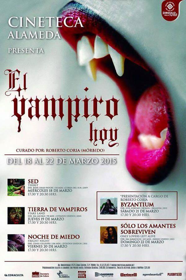 """Ciclo de cine """"El Vampiro de Hoy"""" @ Cineteca Alameda"""