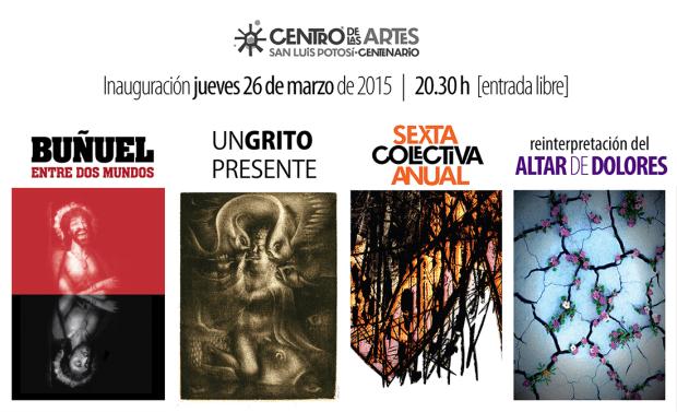 Exposiciones de Semana Santa 2015 en el Centro de las Artes @ Centro de las Artes de San Luis Potosí