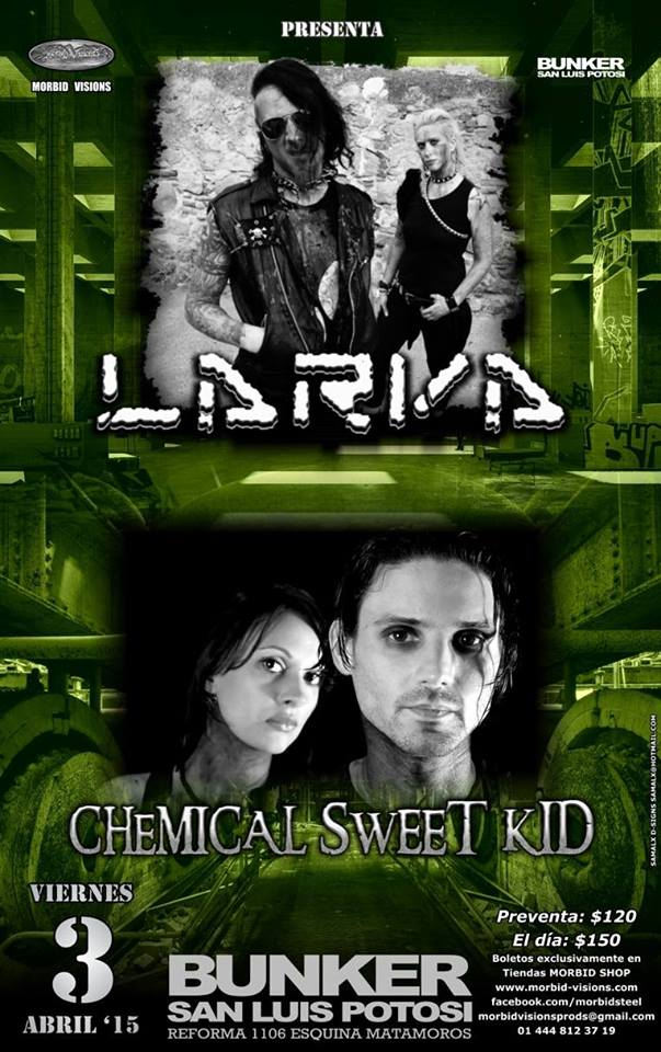 Larva y Chemical Sweet Kid @ Steel Metal Bunker