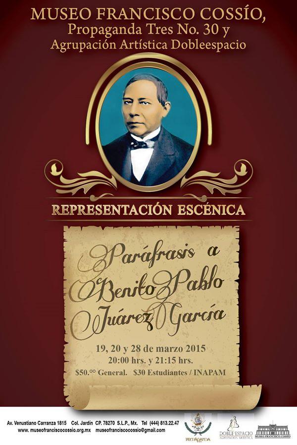 Paráfrasis a Benito Pablo Juárez García @ Museo Francisco Cossío
