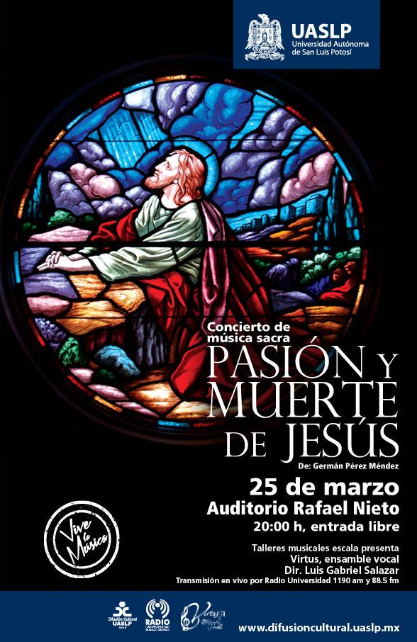 """""""Pasión y muerte de Jesús"""" @ Auditorio Rafael Nieto"""