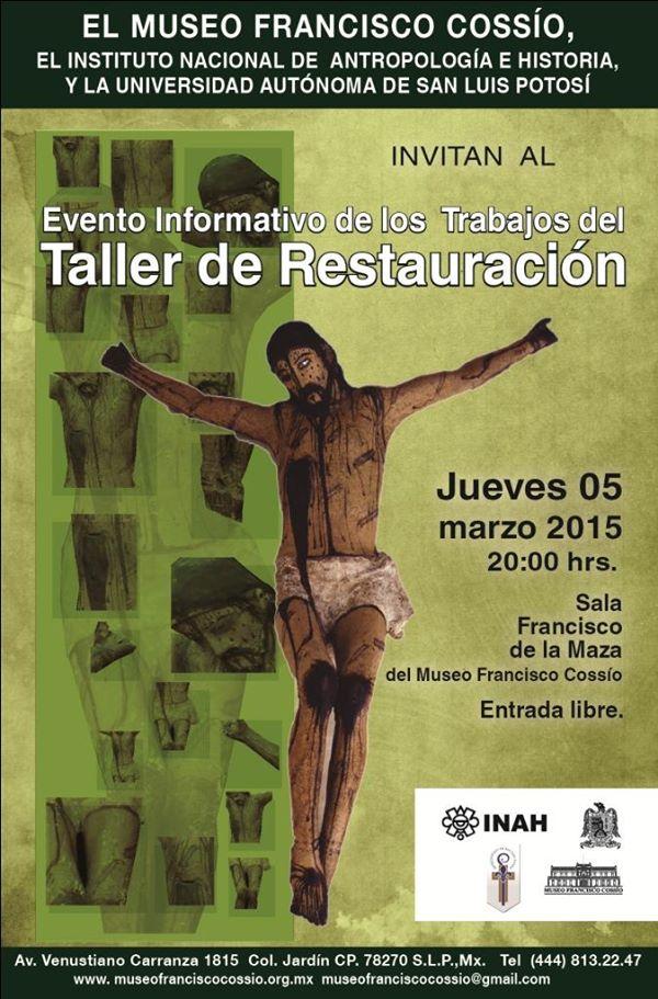Evento informativo del Taller de Restauración @ Museo Francisco Cossío