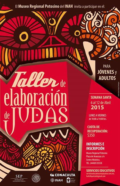 Taller de elaboración de Judas @ Museo Regional Potosino | San Luis Potosí | San Luis Potosí | México