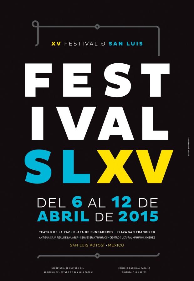 XV Festival San Luis @ San Luis Potosí | San Luis Potosí | San Luis Potosí | México