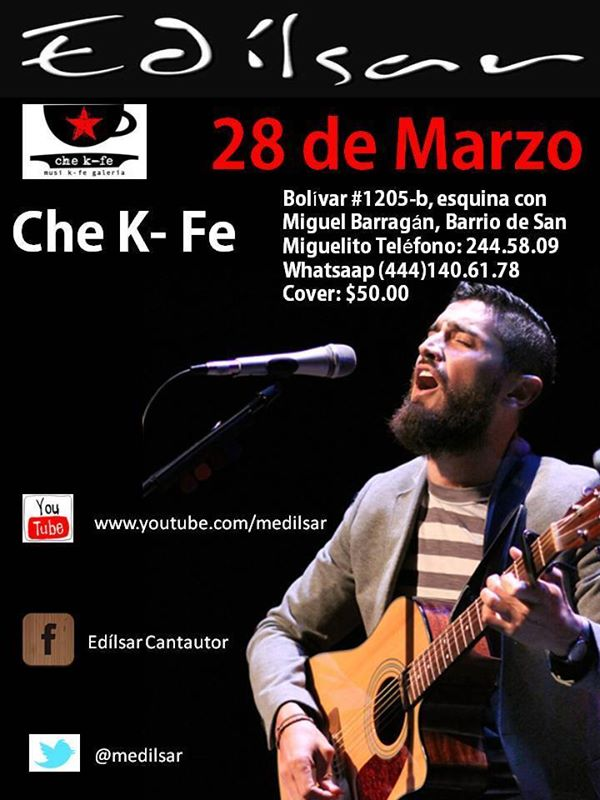Edílsan en el Che @ Che K-Fe | San Luis Potosí | San Luis Potosí | México