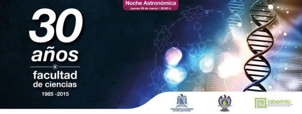 """Noche Astronómica """" 30 años de la Facultad de Ciencias"""" @ Museo Laberinto de las Ciencias y las Artes"""