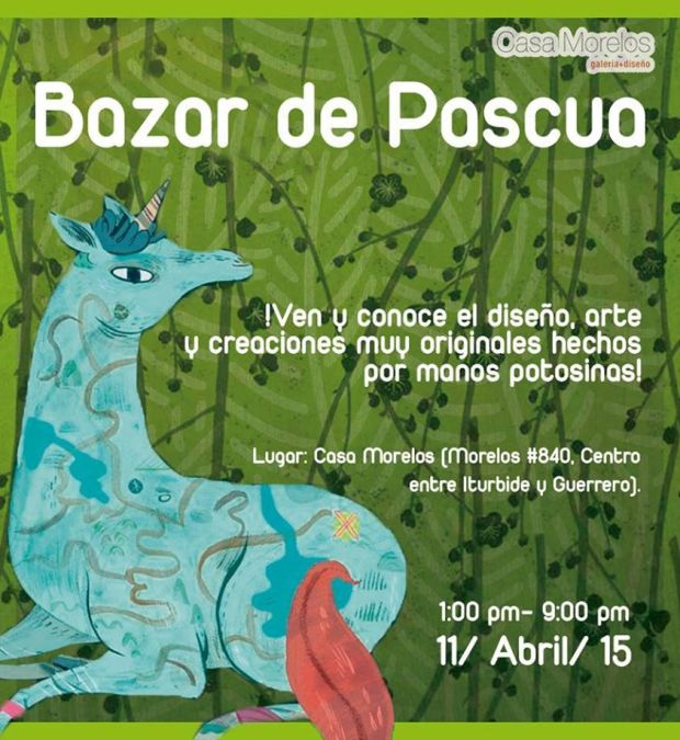 Bazar de Pascua @ Casa Morelos | San Luis Potosí | San Luis Potosí | México