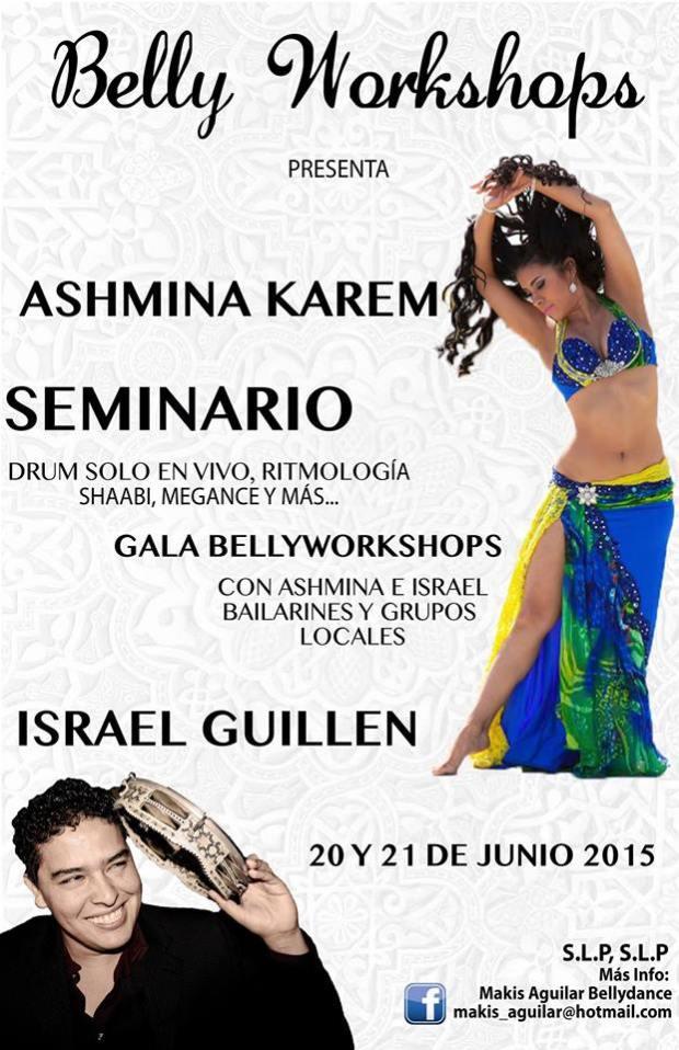 Bellyworkshops: Ashmina Karem e Israel Guillen en San Luis Potosí