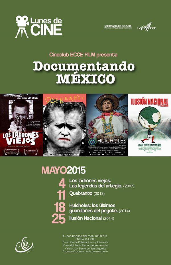 Cineclub ECCE FilmDocumentando México @ Casa del Poeta Ramón López Velarde | San Luis Potosí | San Luis Potosí | México