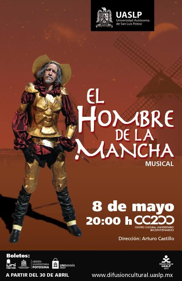 El Hombre de la Mancha (musical) @ Centro Cultural Universitario Bicentenario