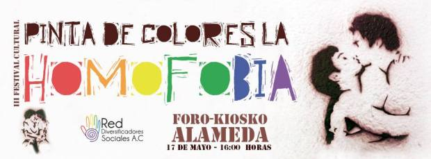 III Festival cultural: Pinta de Colores la Homofobia @ Foro Kiosko Alameda | San Luis Potosí | San Luis Potosí | México