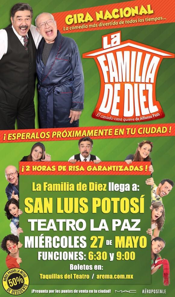 La Familia de Diez en San Luis Potosí