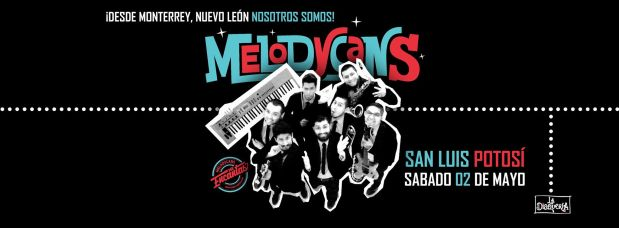 Melodycans en San Luis Potosí @ Loud Open Stage