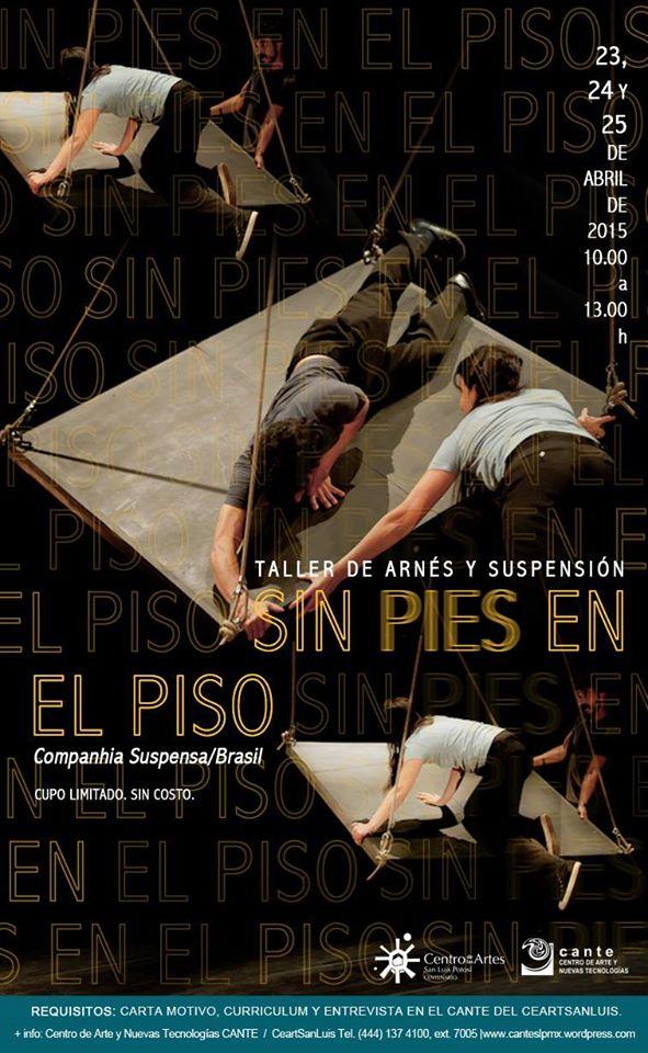 Sin pies en el Piso @ Centro de las Artes de San Luis Potosí