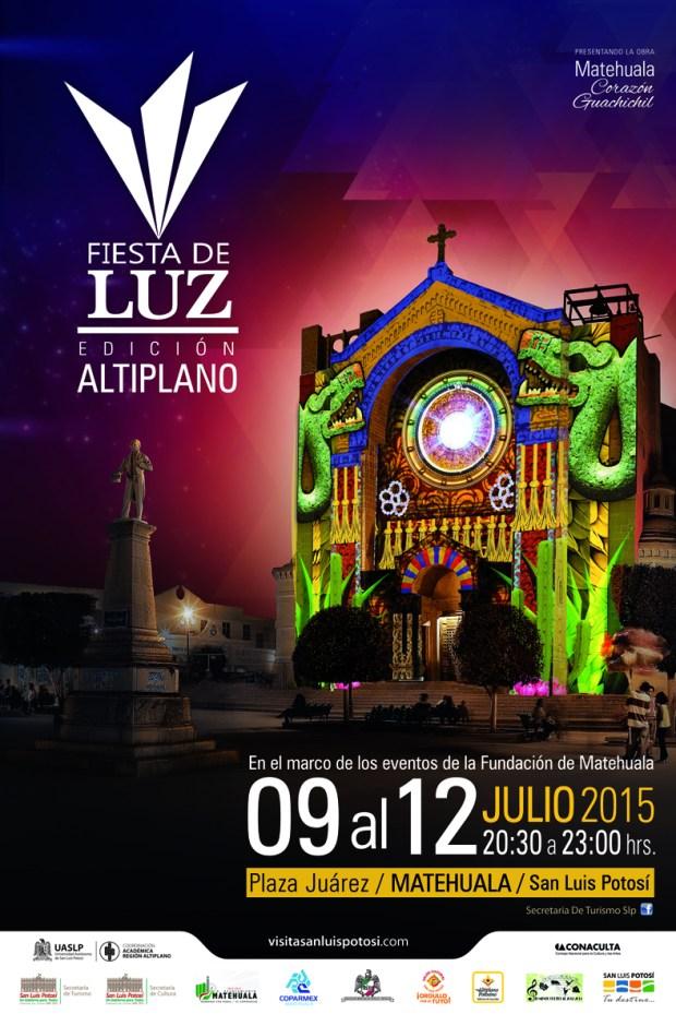 Fiesta de Luz Edición Altiplano Verano 2015 @ Matehuala | San Luis Potosí | San Luis Potosí | México