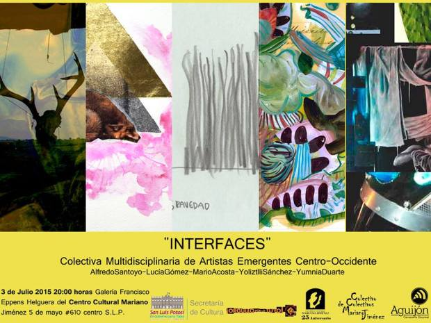 """INTERFACES"" Colectiva Multidisciplinaria de Artistas Emergentes Centro-Occidente @ Centro Cultural Mariano Jiménez"