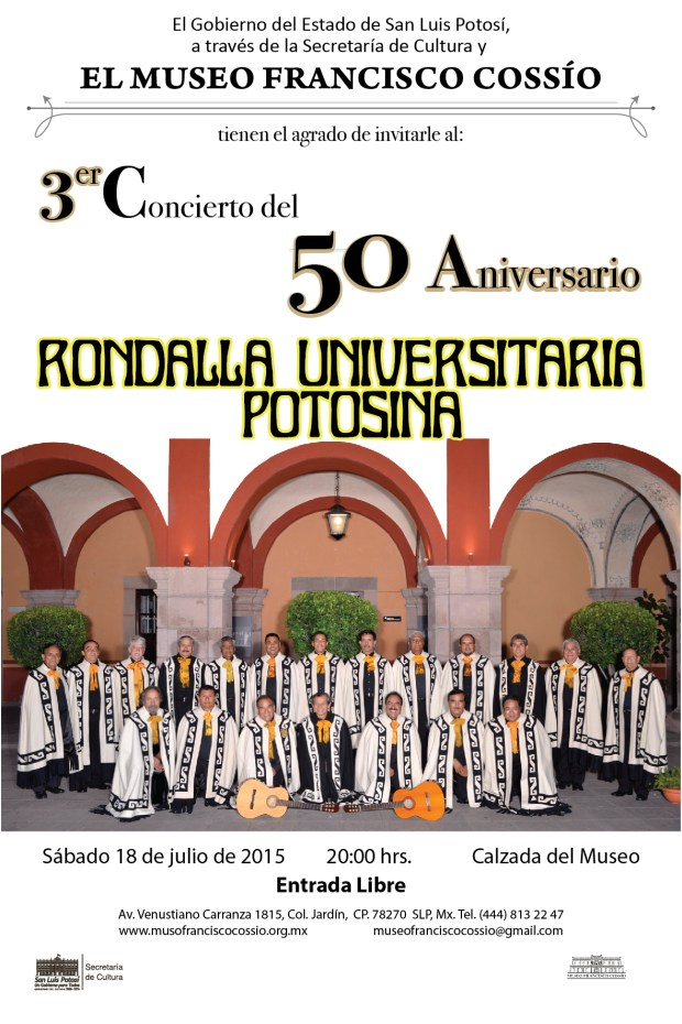 3er Concierto del 50 Aniversario de la Rondalla Universitaria Potosina @ Museo Francisco Cossío