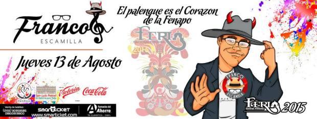Franco Escamilla en la FENAPO 2015 @ Palenque de la Fenapo