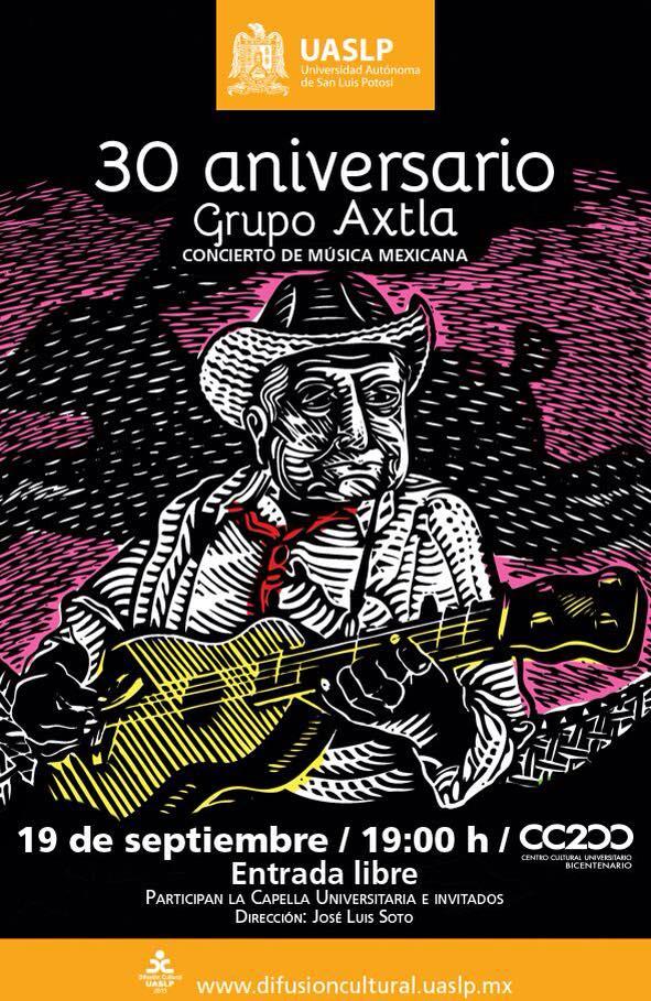 30 Aniversario Grupo Axtla @ Centro Cultural Universitario Bicentenario