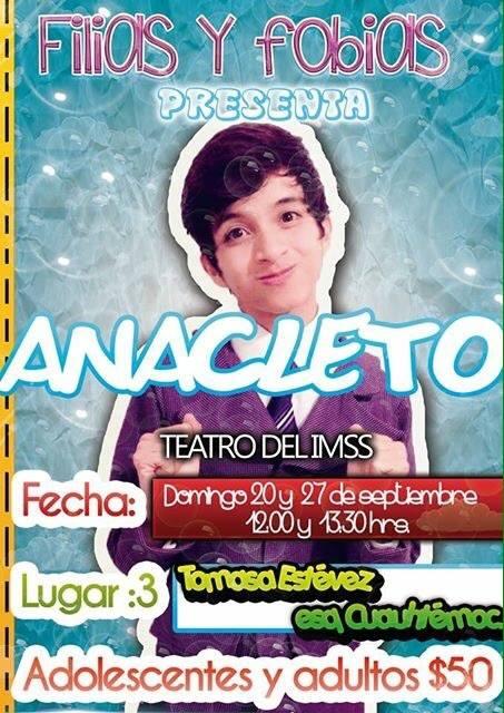 Anacleto en San Luis Potosí @ Teatro del IMSS | San Luis Potosí | San Luis Potosí | México