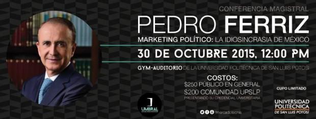 Conferencia de Pedro Ferriz en San Luis Potosí