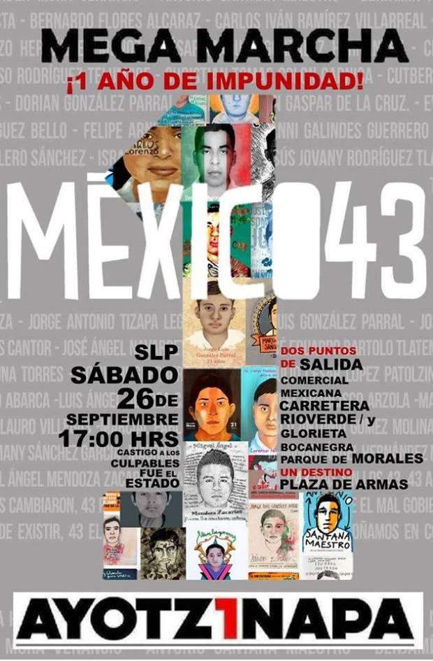 Marcha por un 1 año de la tragedia de Ayotzinapa en San Luis Potosí @ Plaza de Armas | San Luis Potosí | San Luis Potosí | México