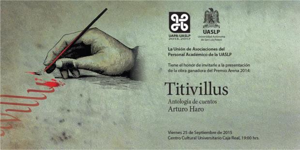 Presentación de Titivillus libro de Arturo Haro @ Centro Cultural Caja Real