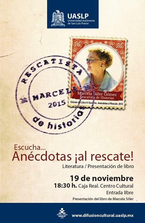 """Presentación del libro """"Escucha... Anécdotas al rescate"""" @ Centro Cultural Caja Real"""