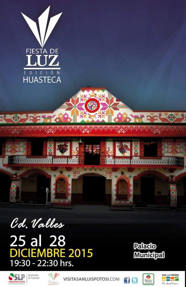Fiesta de Luz edición Huasteca 2015 @ Ciudad Valles | San Luis Potosí | México