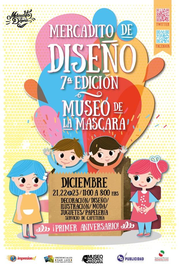 Mercadito de Diseño 7º Edición / 1º Aniversario @ Museo de la Máscara | San Luis Potosí | San Luis Potosí | México