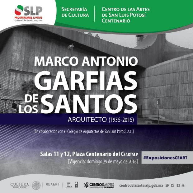 Exposición de Marco Antonio Garfias de los Santos @ Centro de las Artes de San Luis Potosí