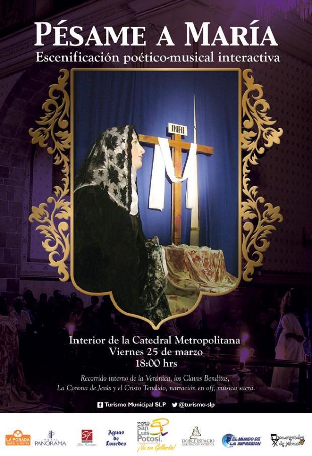 Pésame a María: Escenificación poético-musical interactiva @ Catedral Metropolitana  | San Luis Potosí | San Luis Potosí | México