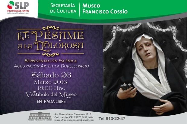 El pesame a la dolorosa- representación escénica @ Museo Francisco Cossío