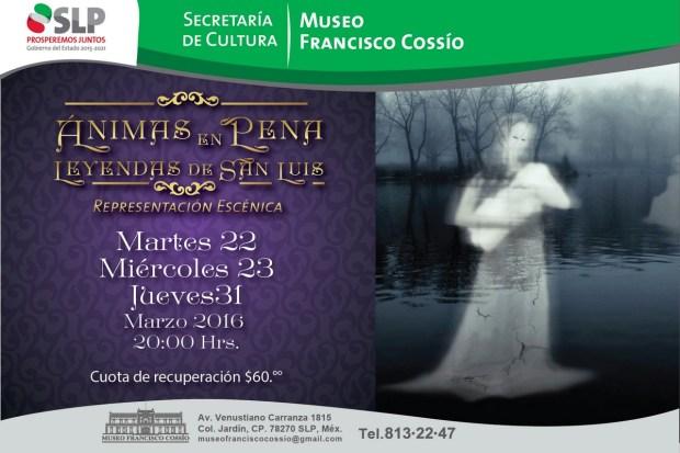 Animas en Pena Leyendas de San Luis - representación escénica @ Museo Francisco Cossío