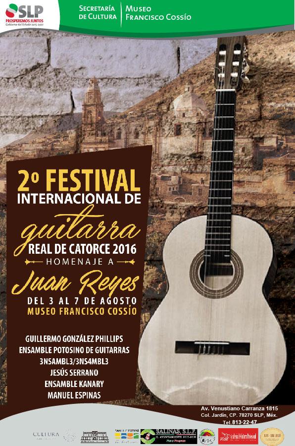 "2° Festival Internacional de Guitarra ""Real de Catorce"" @ Museo Francisco Cossío"