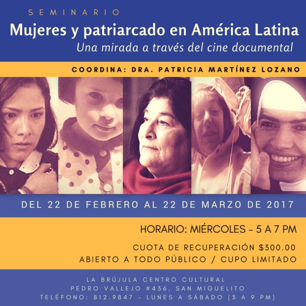 Proyecciones: Mujeres y patriarcado en América Latina @ Centro Cultural La Brujula | San Luis Potosí | San Luis Potosí | México