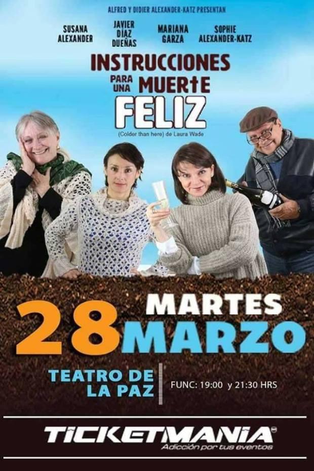 """""""Instrucciones para Una Muerte Feliz"""" en SLP @ Teatro de la Paz"""