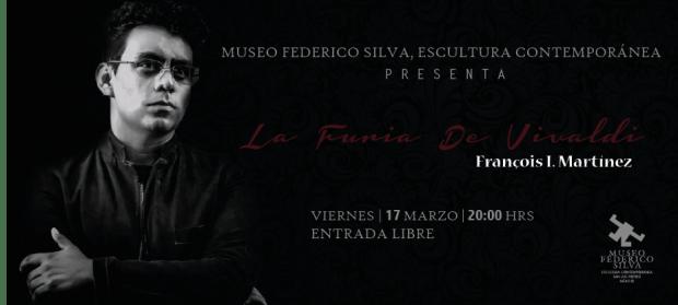 """La furia de Vivaldi"" por François I. Martínez @ Museo Federico Silva | San Luis Potosí | SLP | México"