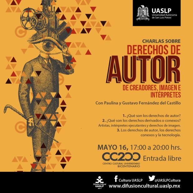 Charlas sobre derechos de autor de creadores, imagen e intérpretes @ Centro Cultural Universitario Bicentenario